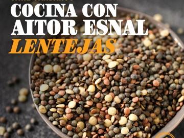 Cocina con Aitor Esnal: Las lentejas (Onda Cero, 6-6-18)