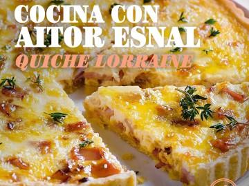 Cocina con Aitor Esnal – Quiche Lorraine (Onda Cero, 06-03-19)
