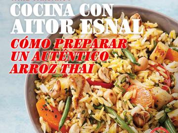 Cocina con Aitor Esnal – Cómo preparar un auténtico Arroz Thai (Onda Cero, 27-03-19)