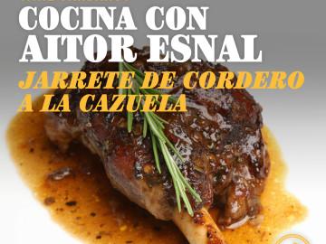 Cocina con Aitor Esnal – Jarrete de cordero a la cazuela (Onda Cero, 29-05-19)