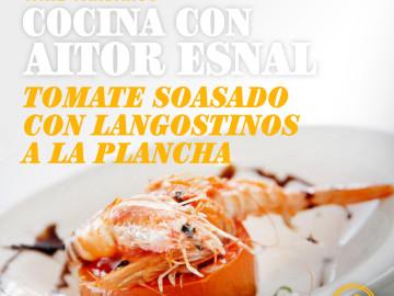Cocina con Aitor Esnal – Tomate soasado con langostinos a la plancha (Onda Cero, 12-06-19)