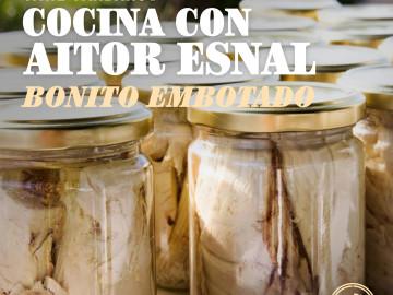 Cocina con Aitor Esnal – Bonito embotado (Onda Cero, 11-09-19)