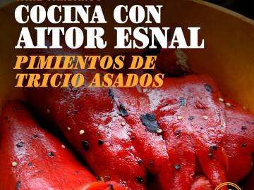 Cocina con Aitor Esnal – Pimientos de Tricio asados (Onda Cero, 02-10-19)
