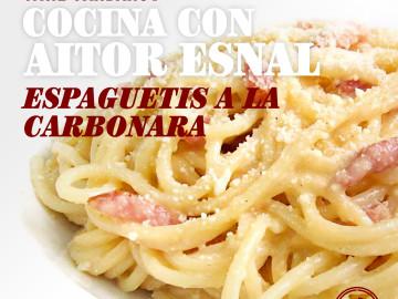Cocina con Aitor Esnal – Espaguetis a la carbonara (Onda Cero, 23-10-19)