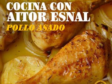 Cocina con Aitor Esnal – Pollo asado (Onda Cero, 13-11-19)