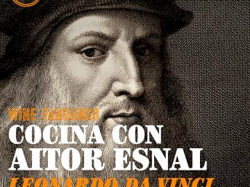 Cocina con Aitor Esnal – Leonardo Da Vinci y la cocina (Onda Cero, 22-01-20)