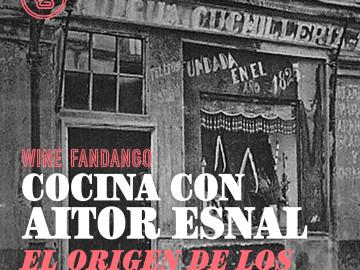 Cocina con Aitor Esnal – El  origen de los restaurantes (Onda Cero, 19-02-20)