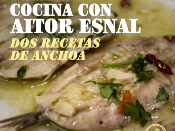 Cocina con Aitor Esnal – Dos recetas de anchoa (Onda Cero, 15-04-20)